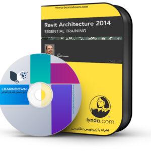 آموزش رویت آرشیتکت 2014 - Revit Architecture 2014 Essential Training