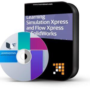 آموزش شبیه سازی اکسپرس و فلو اکسپرس در سالیدورک | Learning Simulation Xpress and Flow Xpress in SolidWorks